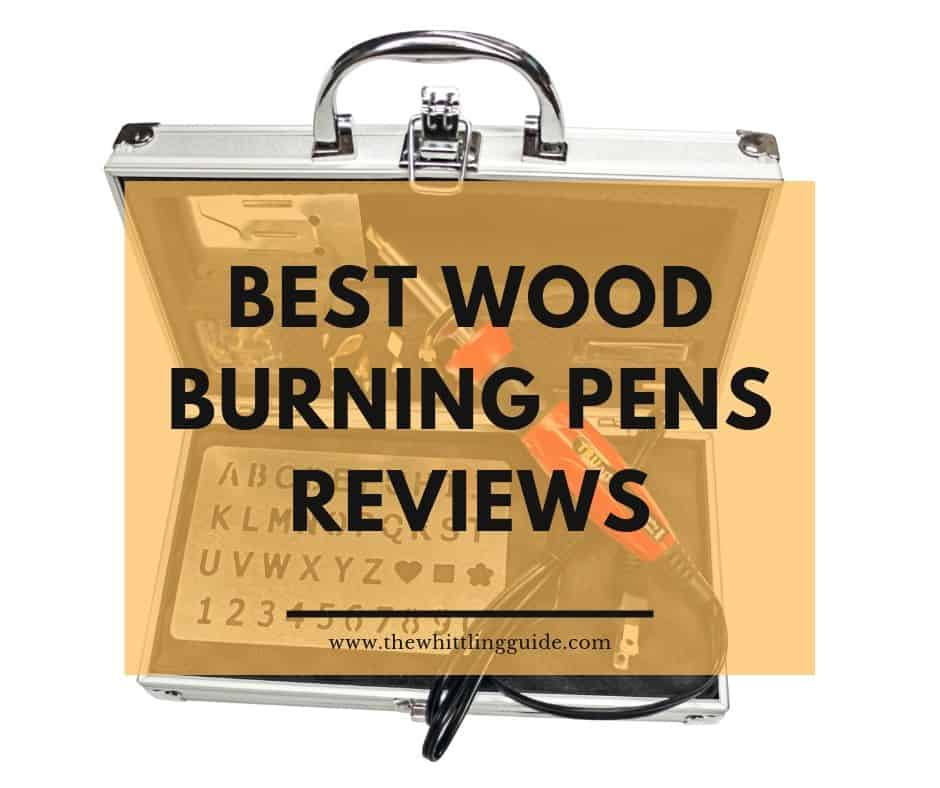 Best Wood Burning Pens Reviews