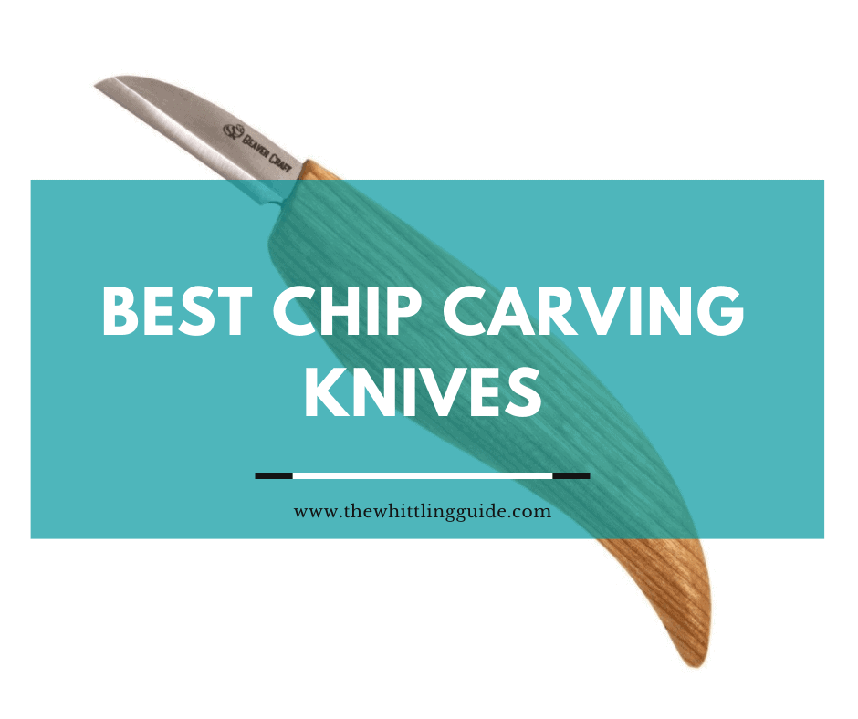 Best Chip Carving Knives
